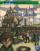HARVEY ÁNGEL Y LA NIÑA FANTASMA